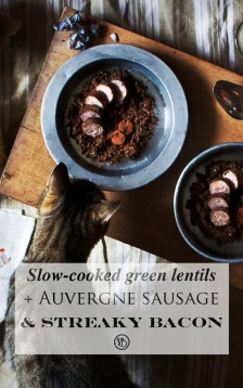 Slow-cooked lentils, Auvergne sausage & streaky bacon | Infinite belly